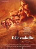 Drame Folle embellie
